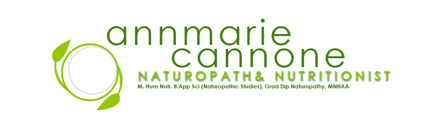 Annmarie Cannone - Naturopath and Nutritionist, Empowering and Educating you to find your healthy self